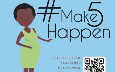 Ensemble réduisons la distance : #MAKE5HAPPEN !