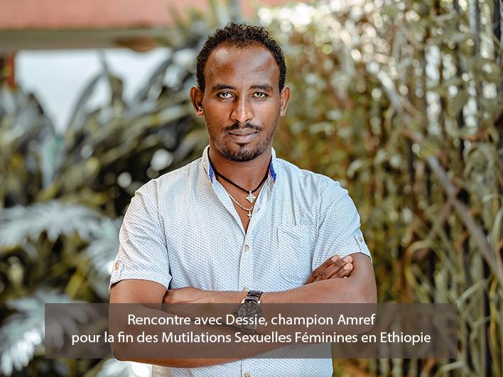 Dessie, champion Amref pour la fin de l'excision en Ethiopie